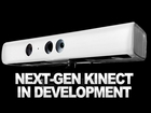 IGN News: Next-Gen Kinect in Development