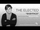 The Elected - Babyface
