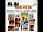 Jan and Dean - Ride The Wild Surf (Original) 1964