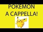HD - Pokemon Theme Song - A cappella Multitrack - Danny Fong