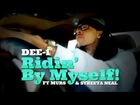Dee-1 - Ridin By Myself (feat. Murs and Syreeta Neal)