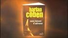 Harlan Coben, bande annonce thriller Sans laisser d'adresse